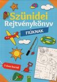 Szünidei rejtvénykönyv - Fiúknak - 5 éves kortól