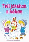 Téli játékok a hóban - Verses kifestőfüzet találós kérdésekkel §K