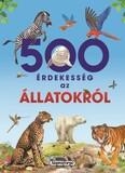 500 érdekesség az állatokról - 500 érdekesség