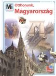 Otthonunk, Magyarország /Mi Micsoda