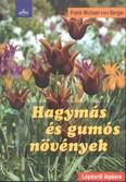 Hagymás és gumós növények /Lépésről lépésre
