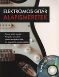 Elektromos gitár alapismeretek - Gyakorló CD-vel: 66 felvétel