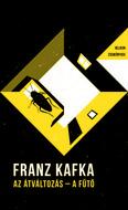 Az átváltozás - A fűtő - Helikon zsebkönyvek 24. (új kiadás)