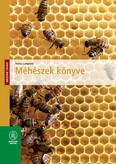 Méhészek könyve - Házunk táján (új kiadás)