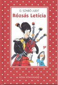 Rózsás Letícia (2. kiadás) /Pöttyös könyvek
