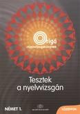 Tesztek a nyelvvizsgán - német 1. középfok /Origo
