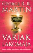 Varjak lakomája /A tűz és jég dala IV. (régi kiadás)