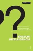 Érzelmi intelligencia - Hogyan...? - Hogyan aknázzuk ki az érzelmekben rejlő erőt a siker érdekében?