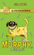 Murphy, a vízimentő /Blökiakadémia