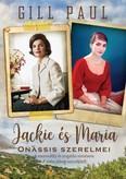 Jackie és Maria - Onassis szerelmei