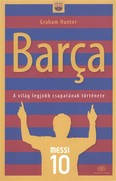 Barca /A világ legjobb csapatának története
