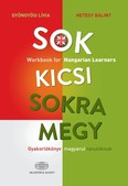 Sok kicsi sokra megy (angol) - Gyakorlókönyv magyarul tanulóknak - Workbook for Hungarian Learners