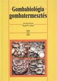 Gombabiológia gombatermesztés