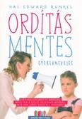 Ordításmentes gyereknevelés /Szülők könyvtára (2. kiadás)