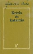 Krízis és katarzis /Hamvas Béla 31.