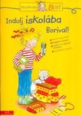 Indulj iskolába Borival! /Barátnőm, Bori