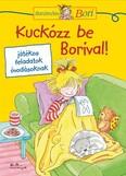 Kuckózz be Borival! - Barátnőm, Bori foglalkoztató