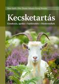 Kecsketartás - Gondozás, ápolás - Sajtkészítés - Hústermékek (7. kiadás)