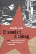 Eltemetett dicsőség /Avagy hogyan tették a szovjet tudósok szuperhatalommá a szovjetuniót