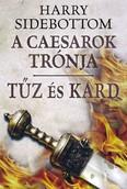 Tűz és kard /A caesarok trónja 3.
