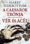 Vér és acél /A Caesarok trónja 2.
