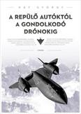 A repülő autóktól a gondolkodó drónokig - További formabontó repülőgépek
