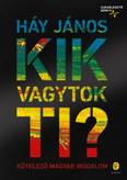 Kik vagytok ti? - Kötelező magyar irodalom - Újraélesztő könyv