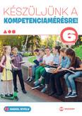 Készüljünk a kompetenciamérésre! - Angol nyelv 6. évfolyam
