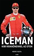 Iceman – Kimi Räikkönennel az úton