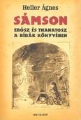SÁMSON /ERÓSZ ÉS THANATOSZ A BÍRÁK KÖNYVÉBEN