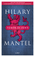 Tükör és fény - Tudor-trilógia