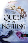 The Queen of Nothing - A semmi királynője /A levegő népe 3.