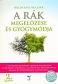 A rák megelőzése és gyógymódja + DVD melléklet (2. kiadás)