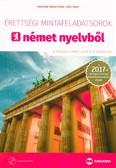 Érettségi mintafeladatsorok német nyelvből /8 írásbeli emelt szintű feladatsor 2017.