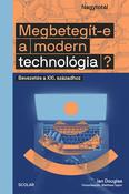 Megbetegít-e a modern technológia? - Bevezetés a XXI. századhoz - Nagytotál