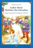 Ludas Matyi - Matthew the gooseboy /Magyar népmesék - Hungarian folktales