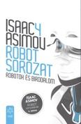 Robotok és birodalom /Robot sorozat 4.