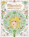 Mandala varázssziget - Mágikus színezőkönyv