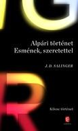 Alpári történet Esmének, szerettel - Kilenc történet (új kiadás)