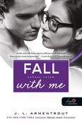 Fall with Me - Zuhanj velem /Várok rád 4.