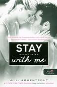 Stay with Me - Maradj velem /Várok rád 3.