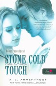 Stone Cold Touch - Dermesztő érintés /Komor elemek 2.
