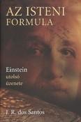 Az isteni formula /Einstein utolsó üzenete