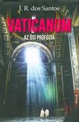 Vaticanum - Az ősi prófécia