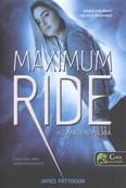 Maximum Ride 1. /Az angyal-próba