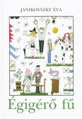 Égigérő fű (13. kiadás)