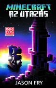 Minecraft - Az utazás