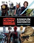 Star Wars: A klónok háborúja - Szereplők nagykönyve
