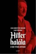 Hitler halála - A KGB titkos anyagai
