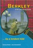 Berkley professzor és a londoni köd